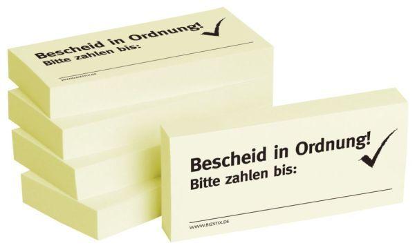 BIZSTIX Bedruckte Haftnotizen- Text: Bescheid in Ordung! Bitte zahlen bis: